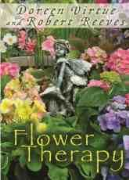 Flower Therapy - Doreen Virtue and Robert Reeves